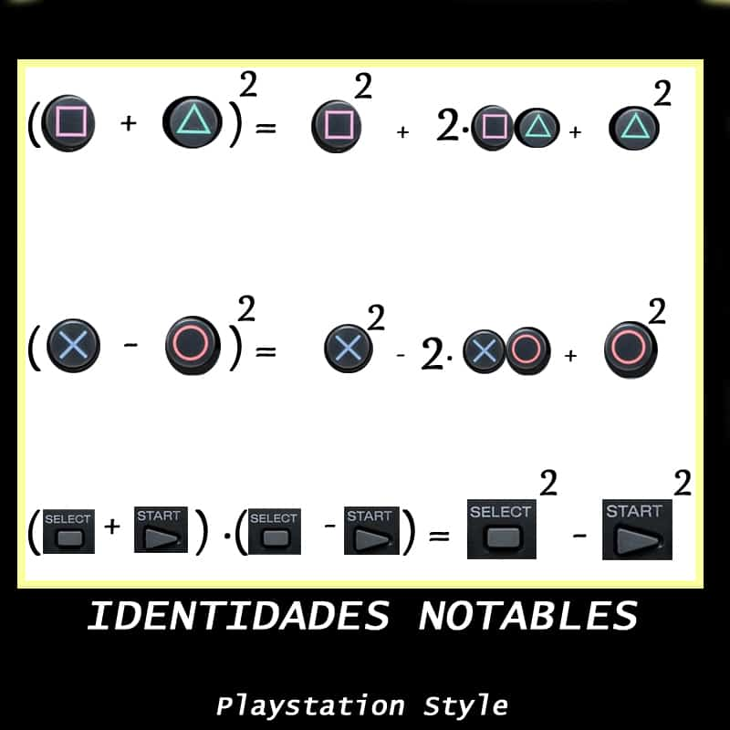 Identidades notables y la PlayStation