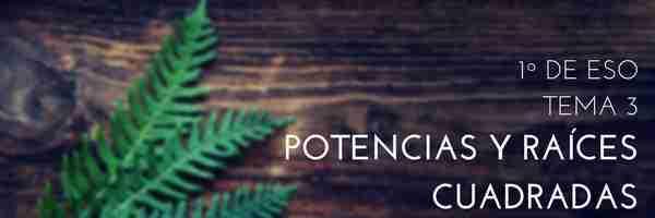 T03 – Potencias y raíces cuadradas