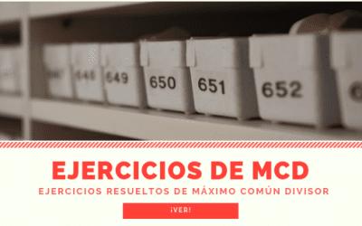 Ejercicios MCD (Máximo Común Divisor)